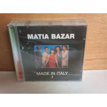 Matia Bazar. Made In Italy. Cd.