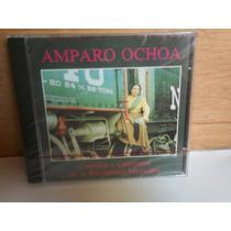 Amparo Ochoa. Corridos Y Canciones De La Revolucion Mex.