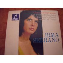 Ep Irma Serrano, Envio Gratis