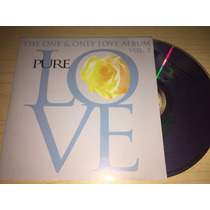 Pure Love Vol. 2 - The One & Only Love Álbum