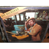 Roy Buchanan Loading Zone Lp Importado