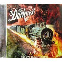The Darkness - One Way Ticket To Hell And Back