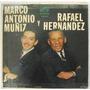 Marco Antonio Muñiz Y Rafael Hernandez 1 Disco Lp Vinilo