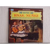 Hermanas Nuñez - Album De Oro Con Sus 30 Grandes Exitos