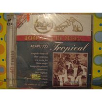 Acapulco Tropical Cd Rca 100 Años 2cds Edc.01