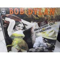Bob Dylan Knocked Out Loaded Lp Nuevo Sellado