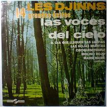 Les Djinns 14 Grandes Exitos Las Voces Del Cielo Lp Raro Op4