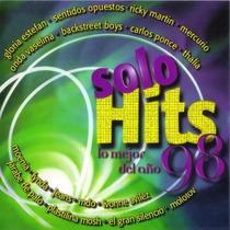 Solo Hits Lo Mejor Del Año 98 Cd Semnvo 1ra Ed México 1998