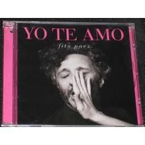 Fito Paez * Yo Te Amo * C D 11 Tracks