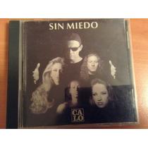 Calo Sin Miedo Cd Album