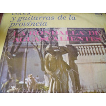 Lp Rondalla De Aguascalientes Voces Y Guitarras Envio Gratis