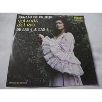 Yolanda Del Rio Lp 45rmp De Las 4 Alas 6 ,