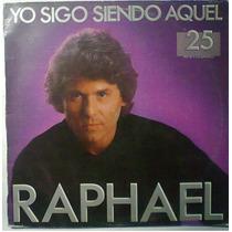 Raphael Yo Sigo Siendo Aquel Lp Español Importado Raro Op4