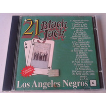 Los Angeles Negros 21 Black Jack 21 Exitos Cd Canadiense Bvf