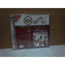 Los Tres Reyes. 100 Años De Musica. 2cd.