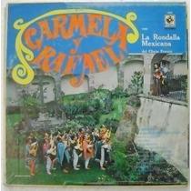 Carmela Y Rafael Con La Rondalla Mexicana 1 Disco Lp Vinilo