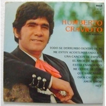 Humberto Cravioto Con Mariachi 1 Disco Lp Vinilo