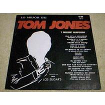 Disco Lp Los Sugars - Lo Mejor De Tom Jones & Engelbert H.