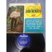Juan Mendoza El Rey Del Bolero Ranchero