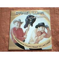 Cd Daniel Luna - La Guitarra - Participa Manuel Loco Valdes