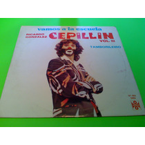 Disco Lp - Cepillin Vol.3 Vamos A La Escuela, Tamborileiro