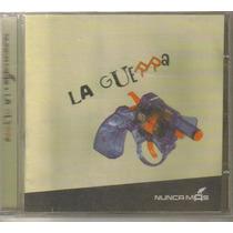Nunca Mas - La Guerra ( Indie Dark Mexicano ) Cd Rock