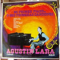 Bolero, Agustín Lara, Mi Primer Piano, Lp 12´, Hecho México.