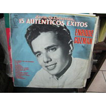 Enrique Guzman 15 Autenticos Exitos Vol.1 Lp Vinyl
