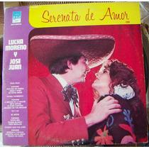 Lucha Moreno Y José Juan, Serenata De Amor, Lp 12´, Bfn.