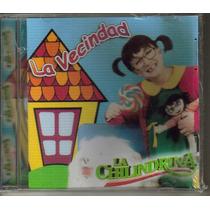Cd.de La Chilindrina. La Vecindad Del Chavo $170.00