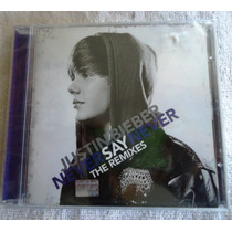 Justin Bieber: Never Say Never, The Remixes Cd