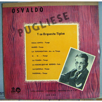 Tango, Osvaldo Pugliese Y Su Orquesta Tipica, Lp 10´, Css