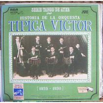Tango, Historia De La Orquesta Tipica Victor, Lp 12´, Css.