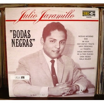 Julio Jaramillo Lp Bodas Negras