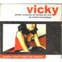 Vicky - Concurso D Bandas D Rock D Victoria Tamaulipas - Cd
