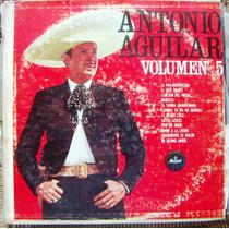 Bolero, Antonio Aguilar, Volúmen 5, Lp 12´, Idd.