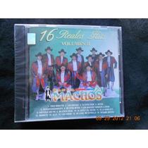 ¡banda Machos! 16 Reales Hits Vol.2. ¡cd. Nuevo.$ 135.00!