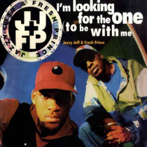 Dj Jazzy Jeff And The Fresh Prince Im Looking For The One 90