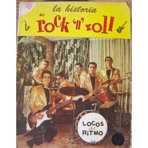 R. Revista La Historia Del Rock´n´roll (locos Del Ritmo)