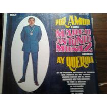 Disco Acetato De Por Amor Canta Marco Antonio Muñiz