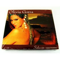 Olivia Gorra Seduccion Veracruzana Cd Nuevo Sellado Ed 2005