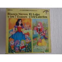 Blanca Nieves Y Los 7 Enanos.el Lobo Y Los Cabritos, Cuentos
