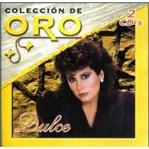 Dulce Coleccion De Oro 2 Discos Unica Ed 2004 Arte Orig