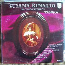 Tango, Susana Rinaldi ( De Otros Tiempos ), Lp 12´, Css.