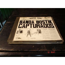 Banda Bostik - Cd Album - Capturados Eex
