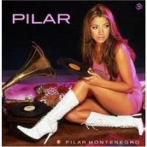 Cd Primer Edición De Pilar Montenegro:pilar 2004 Importado