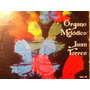 Disco Acetato De: Juan Torres Organo Melodico