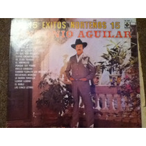 Disco Acetato De: Antonio Aguilar 15 Exitos Norteños