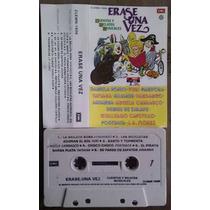 Erase Una Vez Cuentos Y Relatos Musicales Cassette Rarisimo
