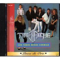 Timbiriche Con Todos Menos Conmigo Linea De Oro Cd 1995 Op4